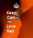 Keep             Calm             AND                         Love              Red                - Personalised Tea Towel: Premium
