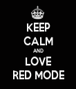 KEEP CALM AND LOVE RED MODE - Personalised Tea Towel: Premium