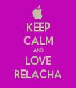 KEEP CALM AND LOVE RELACHA - Personalised Tea Towel: Premium