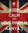 KEEP CALM AND LOVE RIMEN N AANYA ;) - Personalised Tea Towel: Premium