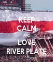 KEEP CALM AND LOVE RIVER PLATE - Personalised Tea Towel: Premium