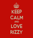 KEEP CALM AND LOVE RIZZY - Personalised Tea Towel: Premium