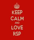 KEEP CALM AND LOVE RSP - Personalised Tea Towel: Premium