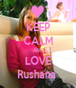 KEEP CALM AND LOVE Rushana  - Personalised Tea Towel: Premium