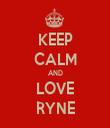 KEEP CALM AND LOVE RYNE - Personalised Tea Towel: Premium