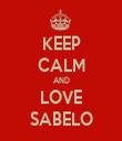 KEEP CALM AND LOVE SABELO - Personalised Tea Towel: Premium