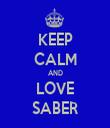 KEEP CALM AND LOVE SABER - Personalised Tea Towel: Premium