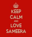 KEEP CALM AND LOVE SAMEERA - Personalised Tea Towel: Premium