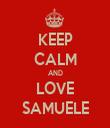 KEEP CALM AND LOVE SAMUELE - Personalised Tea Towel: Premium