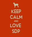 KEEP CALM AND LOVE  SDP - Personalised Tea Towel: Premium