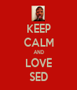 KEEP CALM AND LOVE SED - Personalised Tea Towel: Premium