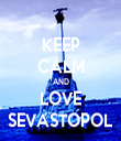 KEEP CALM AND LOVE SEVASTOPOL - Personalised Tea Towel: Premium
