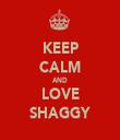 KEEP CALM AND LOVE SHAGGY - Personalised Tea Towel: Premium