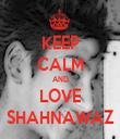 KEEP CALM AND LOVE SHAHNAWAZ - Personalised Tea Towel: Premium