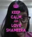 KEEP CALM AND LOVE SHAMEERA - Personalised Tea Towel: Premium