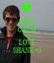 KEEP CALM AND LOVE SHANE <3 - Personalised Tea Towel: Premium