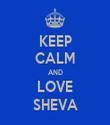 KEEP CALM AND LOVE SHEVA - Personalised Tea Towel: Premium