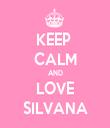 KEEP  CALM AND LOVE SILVANA - Personalised Tea Towel: Premium