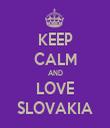 KEEP CALM AND LOVE SLOVAKIA - Personalised Tea Towel: Premium