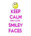 KEEP CALM AND LOVE  SMILEY FACES  - Personalised Tea Towel: Premium