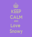 KEEP CALM AND Love  Snowy - Personalised Tea Towel: Premium