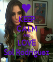 KEEP CALM AND LOVE Sol Rodriguez - Personalised Tea Towel: Premium