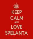 KEEP CALM AND LOVE SPELANTA - Personalised Tea Towel: Premium