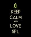 KEEP CALM AND LOVE SPL - Personalised Tea Towel: Premium