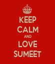 KEEP CALM AND LOVE SUMEET - Personalised Tea Towel: Premium