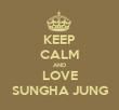 KEEP CALM AND LOVE SUNGHA JUNG - Personalised Tea Towel: Premium