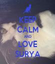 KEEP CALM AND LOVE SURYA - Personalised Tea Towel: Premium