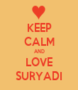 KEEP CALM AND LOVE SURYADI - Personalised Tea Towel: Premium