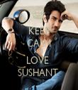 KEEP CALM AND LOVE  SUSHANT  - Personalised Tea Towel: Premium