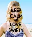KEEP CALM AND LOVE  SWIFTY - Personalised Tea Towel: Premium