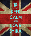 KEEP CALM AND LOVE SYIRA - Personalised Tea Towel: Premium