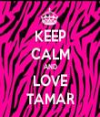 KEEP CALM AND LOVE TAMAR - Personalised Tea Towel: Premium