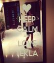 KEEP CALM AND LOVE TEKLA - Personalised Tea Towel: Premium