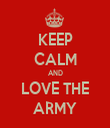 KEEP CALM AND LOVE THE ARMY - Personalised Tea Towel: Premium