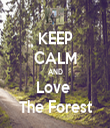 KEEP CALM AND Love  The Forest - Personalised Tea Towel: Premium
