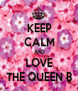 KEEP CALM AND LOVE THE QUEEN B - Personalised Tea Towel: Premium