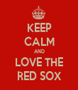 KEEP CALM AND LOVE THE RED SOX - Personalised Tea Towel: Premium