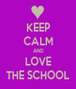 KEEP CALM AND LOVE THE SCHOOL - Personalised Tea Towel: Premium