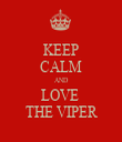 KEEP CALM AND LOVE  THE VIPER - Personalised Tea Towel: Premium