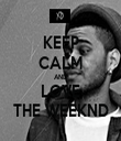 KEEP CALM AND LOVE THE WEEKND - Personalised Tea Towel: Premium