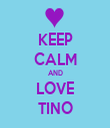 KEEP CALM AND LOVE TINO - Personalised Tea Towel: Premium