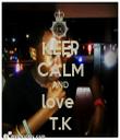 KEEP CALM AND love  T.K - Personalised Tea Towel: Premium