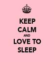 KEEP CALM AND LOVE TO SLEEP - Personalised Tea Towel: Premium