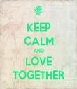 KEEP CALM AND LOVE TOGETHER - Personalised Tea Towel: Premium