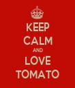 KEEP CALM AND LOVE TOMATO - Personalised Tea Towel: Premium