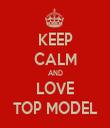 KEEP CALM AND LOVE TOP MODEL - Personalised Tea Towel: Premium